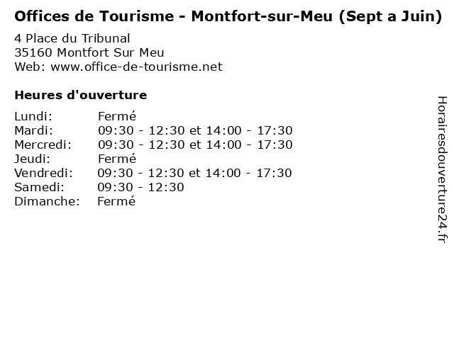 Offices de Tourisme - Montfort-sur-Meu (Sept a Juin) à Montfort Sur Meu: adresse et heures d'ouverture