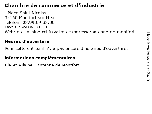 Chambre de commerce et d'industrie à Montfort sur Meu: adresse et heures d'ouverture