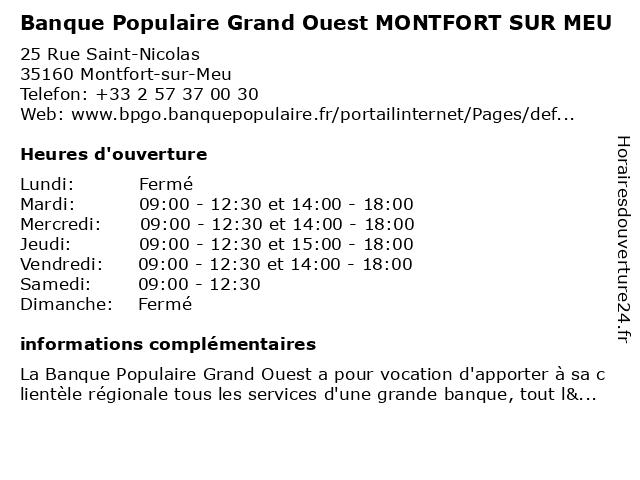 Banque Populaire Grand Ouest MONTFORT SUR MEU à Montfort-sur-Meu: adresse et heures d'ouverture
