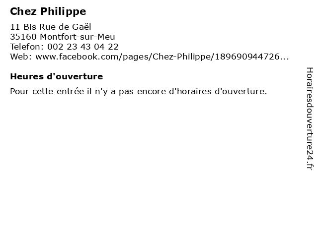 Chez Philippe à Montfort-sur-Meu: adresse et heures d'ouverture