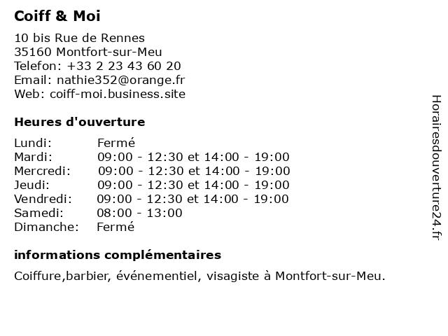 Coiff & Moi à Montfort-sur-Meu: adresse et heures d'ouverture
