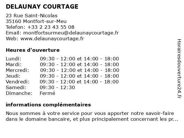 DELAUNAY COURTAGE à Montfort-sur-Meu: adresse et heures d'ouverture
