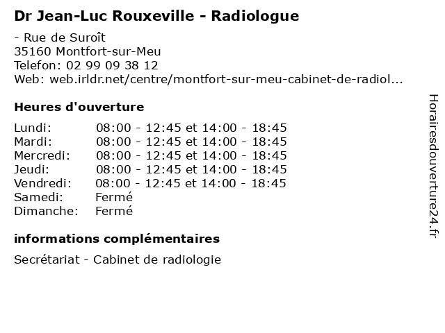 Dr Jean-Luc Rouxeville - Radiologue à Montfort-sur-Meu: adresse et heures d'ouverture
