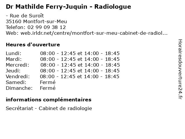 Dr Mathilde Ferry-Juquin - Radiologue à Montfort-sur-Meu: adresse et heures d'ouverture