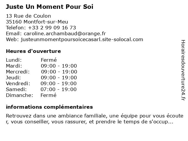 Juste Un Moment Pour Soi à Montfort-sur-Meu: adresse et heures d'ouverture