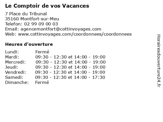 Le Comptoir de vos Vacances à Montfort-sur-Meu: adresse et heures d'ouverture