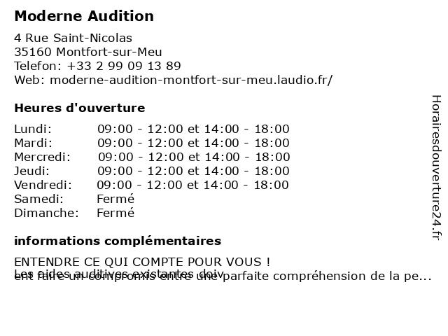 Moderne Audition à Montfort-sur-Meu: adresse et heures d'ouverture