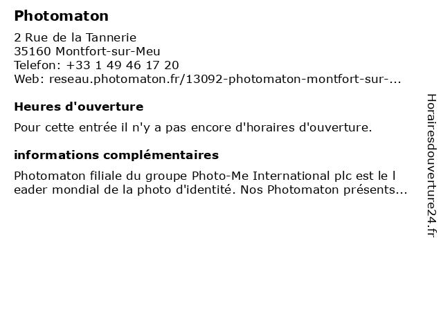 Photomaton à Montfort-sur-Meu: adresse et heures d'ouverture