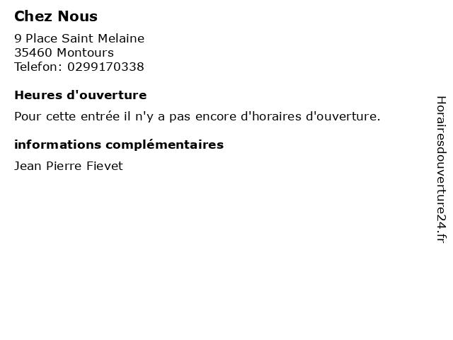 Chez Nous à Montours: adresse et heures d'ouverture