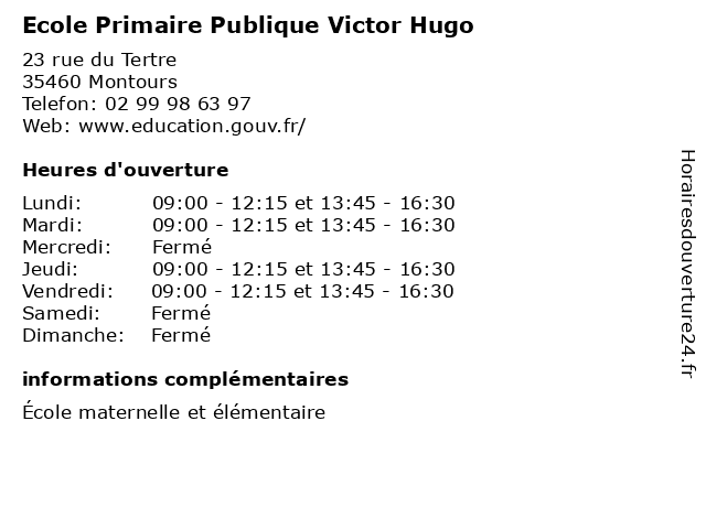 Ecole Primaire Publique Victor Hugo à Montours: adresse et heures d'ouverture