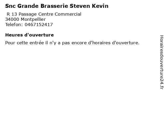 Snc Grande Brasserie Steven Kevin à Montpellier: adresse et heures d'ouverture