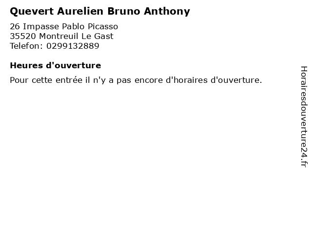 Quevert Aurelien Bruno Anthony à Montreuil Le Gast: adresse et heures d'ouverture