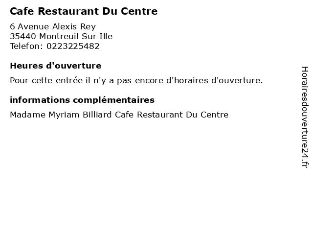Cafe Restaurant Du Centre à Montreuil Sur Ille: adresse et heures d'ouverture