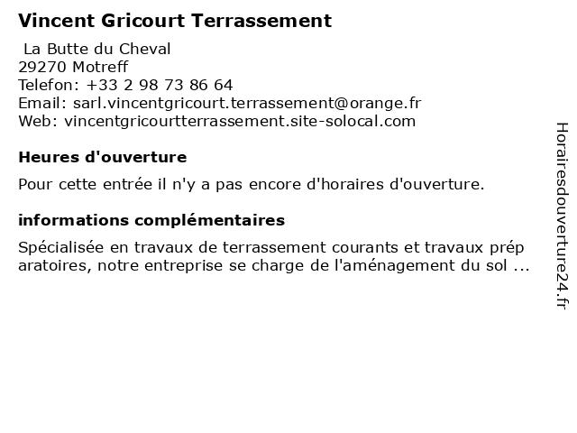 Vincent Gricourt Terrassement à Motreff: adresse et heures d'ouverture
