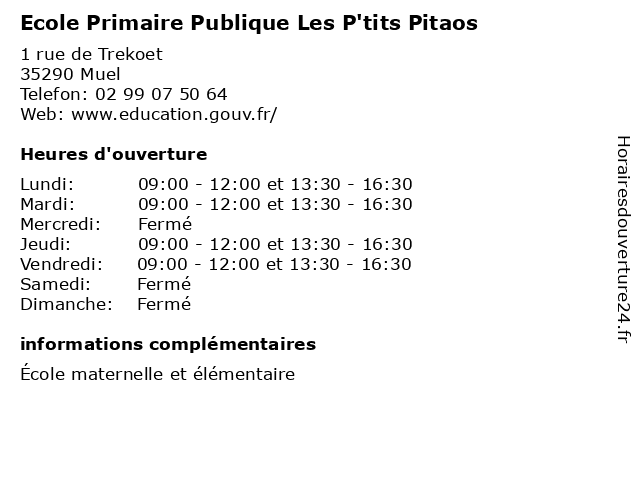 Ecole Primaire Publique Les P'tits Pitaos à Muel: adresse et heures d'ouverture
