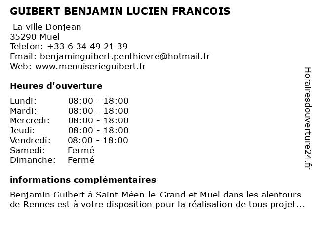 GUIBERT BENJAMIN LUCIEN FRANCOIS à Muel: adresse et heures d'ouverture