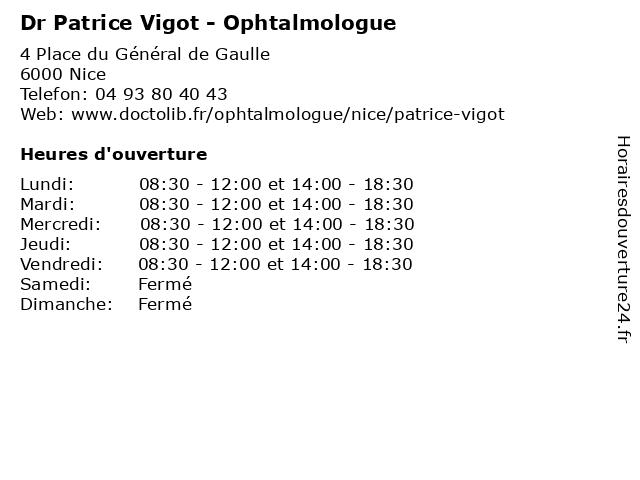 Docteur Patrice Vigot - Ophtalmologie (Consultation sur rendez-vous) à Nice: adresse et heures d'ouverture