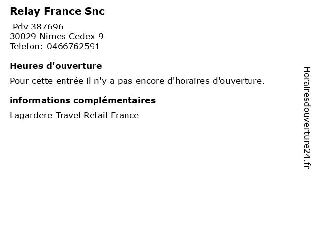 Relay France Snc à Nimes Cedex 9: adresse et heures d'ouverture