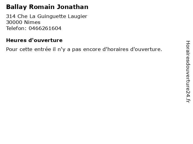 Ballay Romain Jonathan à Nimes: adresse et heures d'ouverture