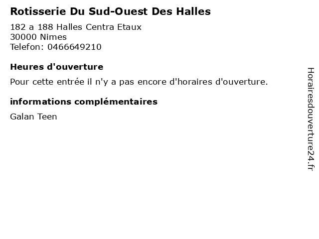 Rotisserie Du Sud-Ouest Des Halles à Nimes: adresse et heures d'ouverture