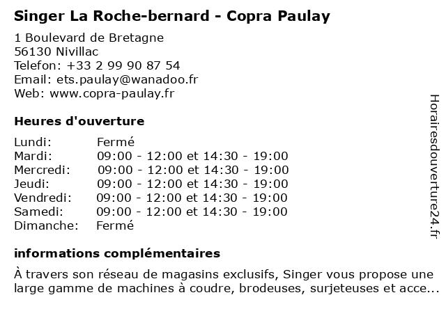 Singer La Roche-bernard - Copra Paulay à Nivillac: adresse et heures d'ouverture
