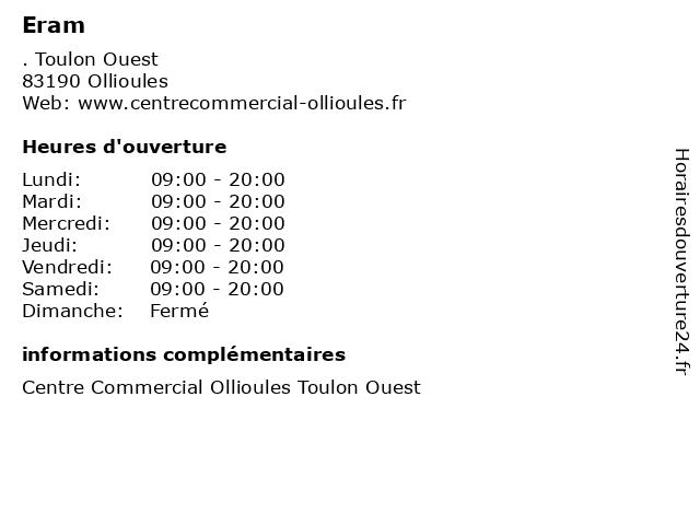 Eram à Ollioules: adresse et heures d'ouverture