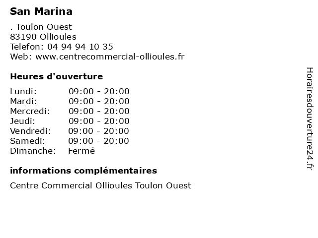 San Marina à Ollioules: adresse et heures d'ouverture