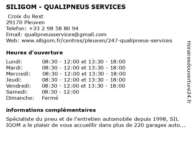 SILIGOM - QUALIPNEUS SERVICES à PLEUVEN: adresse et heures d'ouverture