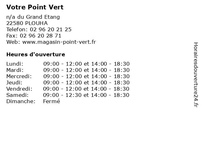 Votre Point Vert à PLOUHA: adresse et heures d'ouverture