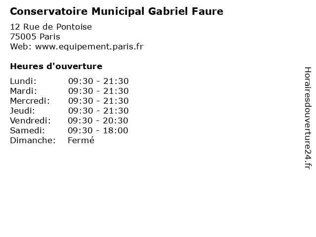 Conservatoire Municipal Gabriel Faure à Paris: adresse et heures d'ouverture