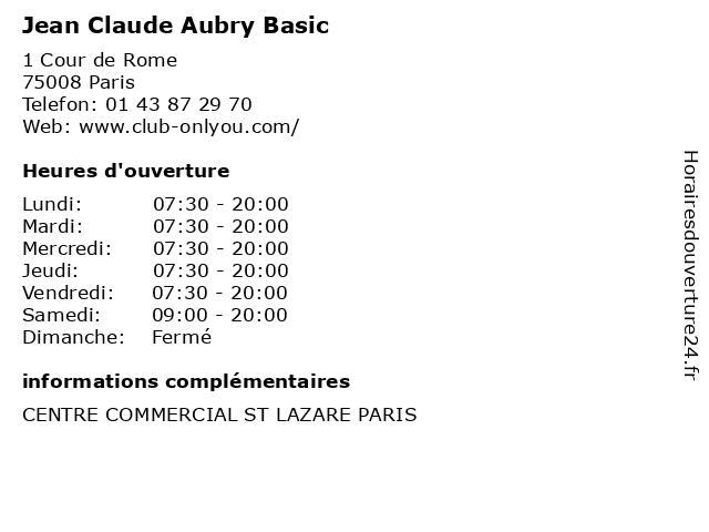 Jean Claude Aubry Basic à Paris: adresse et heures d'ouverture