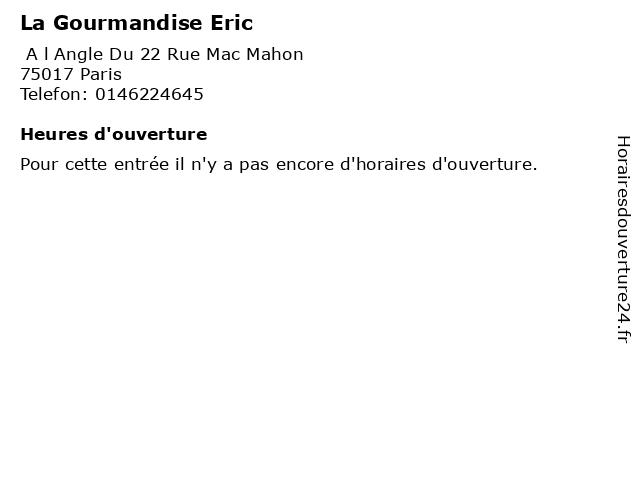 La Gourmandise Eric à Paris: adresse et heures d'ouverture