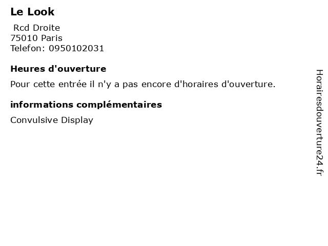 Le Look à Paris: adresse et heures d'ouverture