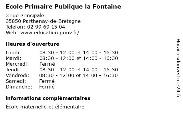 Ecole Primaire Publique la Fontaine à Parthenay-de-Bretagne: adresse et heures d'ouverture