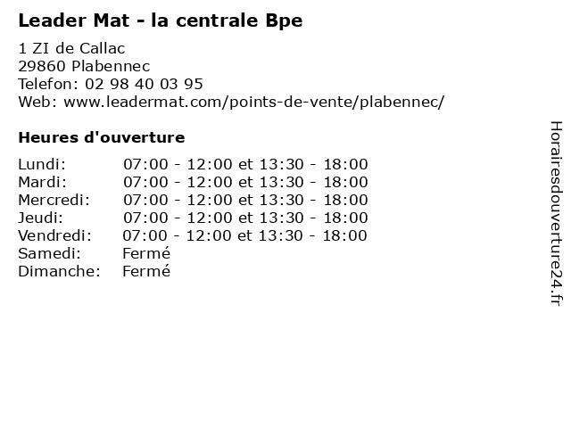 Leader Mat - la centrale Bpe à Plabennec: adresse et heures d'ouverture