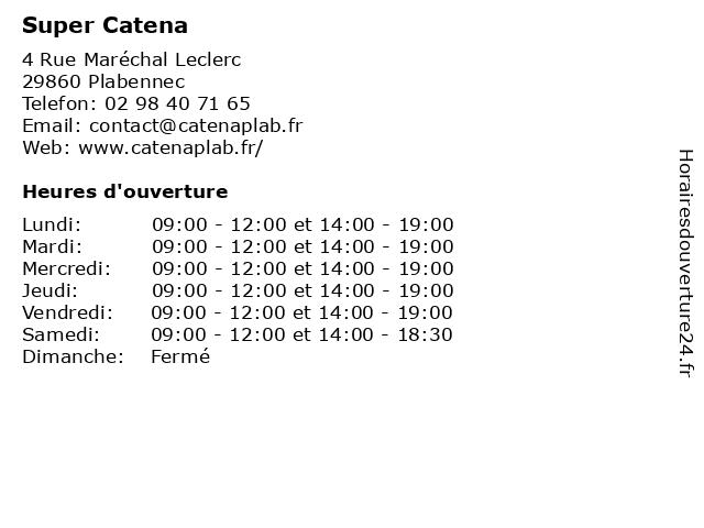 Super Catena à Plabennec: adresse et heures d'ouverture
