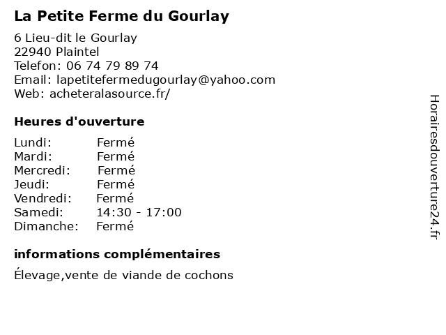 La Petite Ferme du Gourlay à Plaintel: adresse et heures d'ouverture