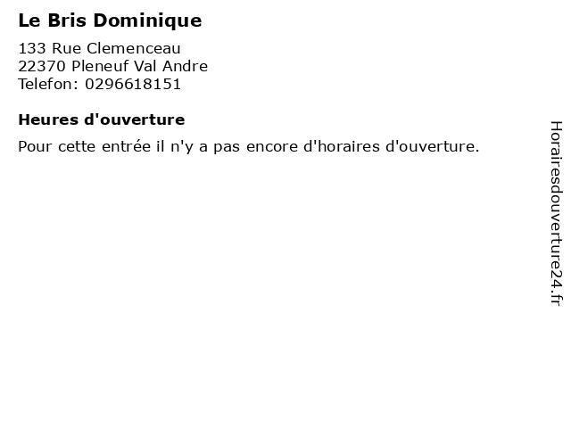 Le Bris Dominique à Pleneuf Val Andre: adresse et heures d'ouverture