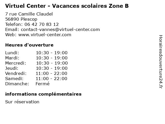 Virtuel Center - Vacances scolaires Zone B à Plescop: adresse et heures d'ouverture