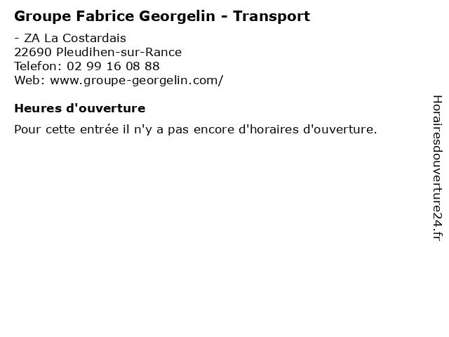 Groupe Fabrice Georgelin - Transport à Pleudihen-sur-Rance: adresse et heures d'ouverture