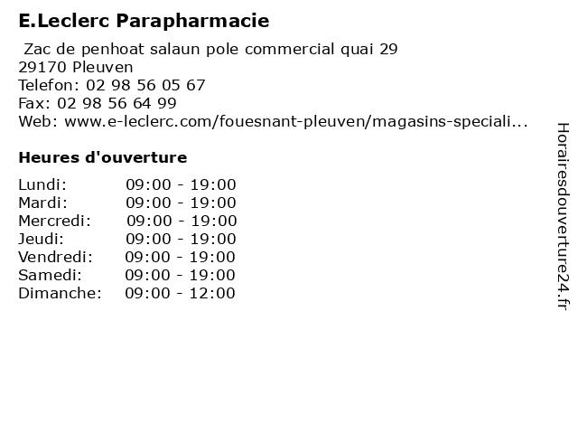E.Leclerc Parapharmacie à Pleuven: adresse et heures d'ouverture