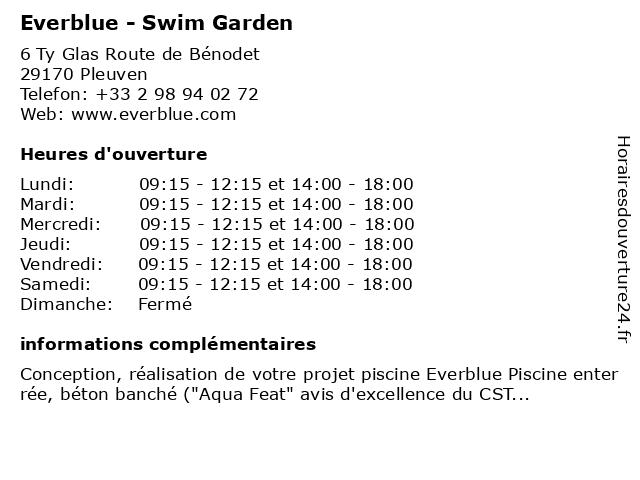 Everblue - Swim Garden à Pleuven: adresse et heures d'ouverture