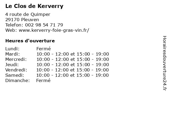 Le Clos de Kerverry à Pleuven: adresse et heures d'ouverture