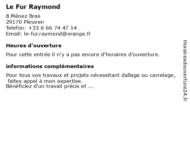 Le Fur Raymond à Pleuven: adresse et heures d'ouverture