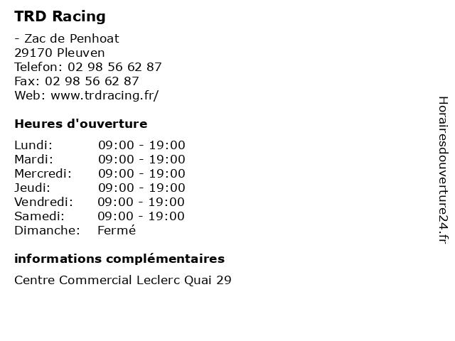 TRD Racing à Pleuven: adresse et heures d'ouverture