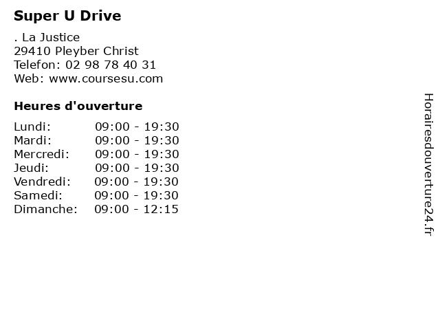 Super U Drive à Pleyber Christ: adresse et heures d'ouverture