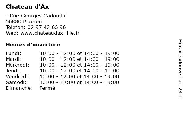 Chateau d'Ax à Ploeren: adresse et heures d'ouverture
