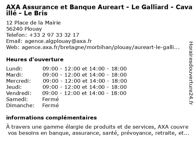 AXA Assurance AUREARTLEGALLIARDCAVAILLELEBRIS à Plouay: adresse et heures d'ouverture