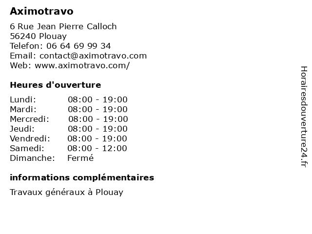 Aximotravo à Plouay: adresse et heures d'ouverture