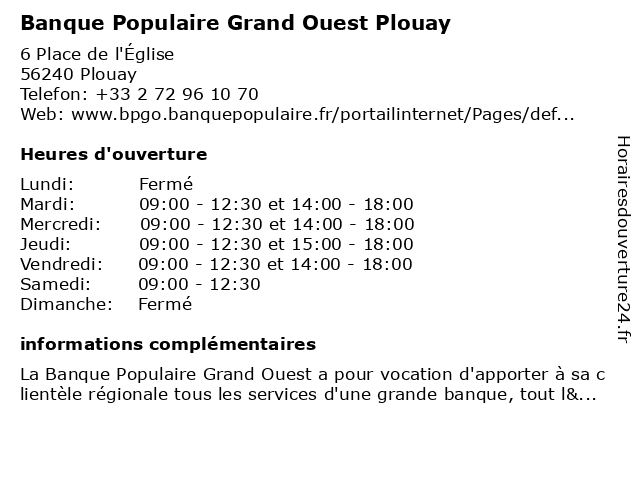 Banque Populaire Grand Ouest Plouay à Plouay: adresse et heures d'ouverture